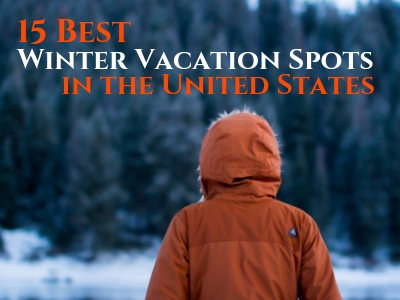 15 Best Winter Vacation Spots in the US