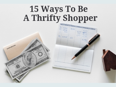 15 Ways to be A Thrifty Shopper