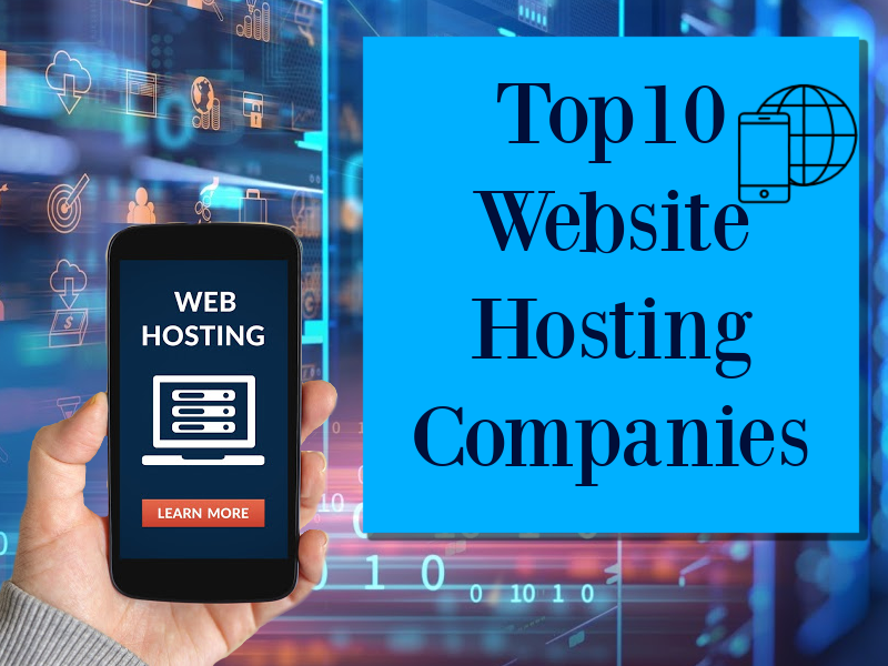 Top 10 Website Hosting Companies